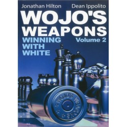 "Jonathan Hilton, Dean Ippolito ""Wojo's Weapons: Winning With White"" Vol. 2 (K-5004)"
