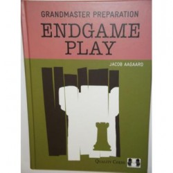 Grandmaster Preparation - Endgame Play by Jacob Aagaard