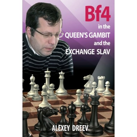 A. Dreev - Bf4 in The Queen`s Gambit and the Exchange Slav (K-5090)