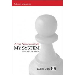 My System by Aron Nimzowitsch