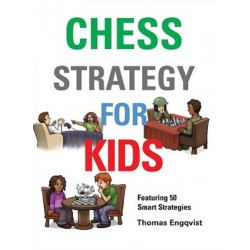 Thomas Engqvist - Chess Strategy  for Kids (K-5112)