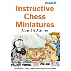 Alper Efe Ataman - Instructive Chess Miniatures