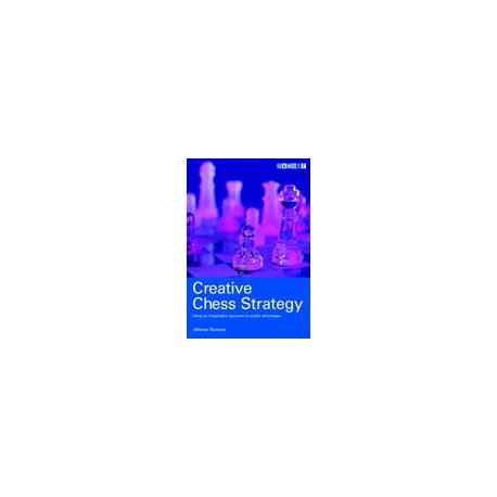 ROMERO - CREATIVE CHESS STRATEGY