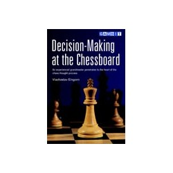 EINGORN - DECISION-MAKING AT THE CHESSBOARD