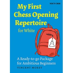 Vincent Moret - My First Chess Opening Repertoire for White (K-5134)
