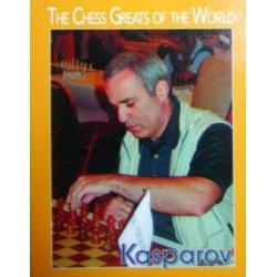 "KASPAROV GARI ""The chess greats of the world\"""