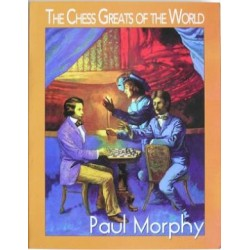 "PAUL MORPHY \""The chess greatest of the world\\\"""