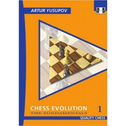 "Artur Yusupov - ""Chess Evolution 1 - The Fundamentals"" (K-3467/1)"