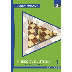 "Artur Yusupov - ""Chess Evolution 3 - Mastery"" (K-3467/3)"