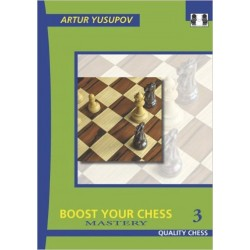 Artur Yusupov - Boost your Chess 3 - Mastery  (K-2258/3)