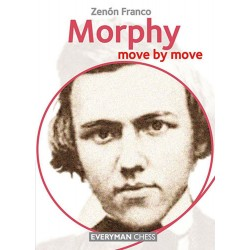 Zenon Franco - Morphy: Move by Move. Learn from te Games of a Chess Legend (K-5155)
