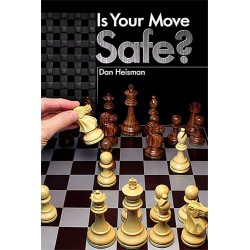 Dan Heisman - Is Your Move Safe? (K-5160)