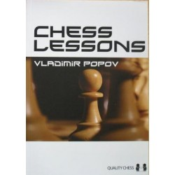 Chess Lessons by Vladimir Popov