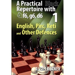 A. Kornev - English, Pirc, Reti Practical Black Repertoire with Nf6, g6, d6 Vol. 1 (K-5223)