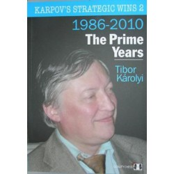 Karpov`s Strategic Wins 2 - The Prime Years by Tibor Karolyi   ( K-3430/2 )