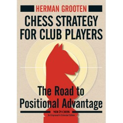 H. Grooten - Chess Strategy for Club Players - 3rd ed (K-5227)
