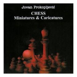 """Jovan Prokopljevic """"Chess Miniatures & Caricatures"""" (K-2284)"""