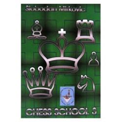 "Slobodan Mirkovic ""Chess School 3"""