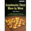 Grandmaster Chess Move by Move by John Nunn