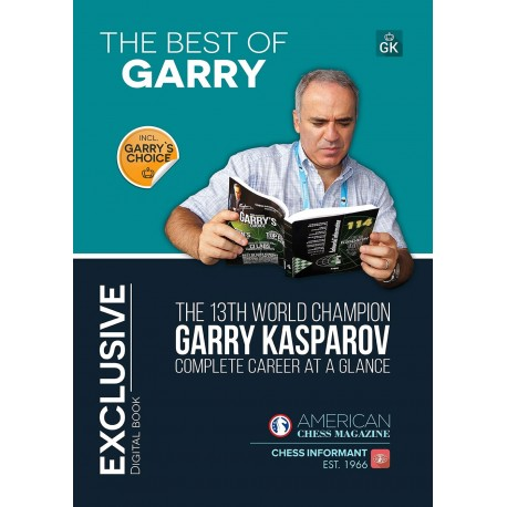 The Best of Garry. 13th World Champion complete career at a glance (P-0027)