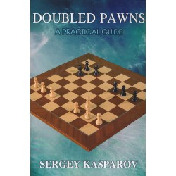 Doubled Pawns - A Practical Guide by Sergey Kasparov (K-5347)
