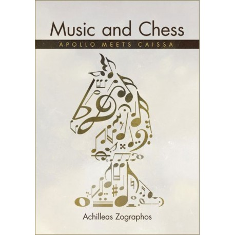 Music and Chess Apollo meets Caissa by Achilleas Zographos (K-5348)