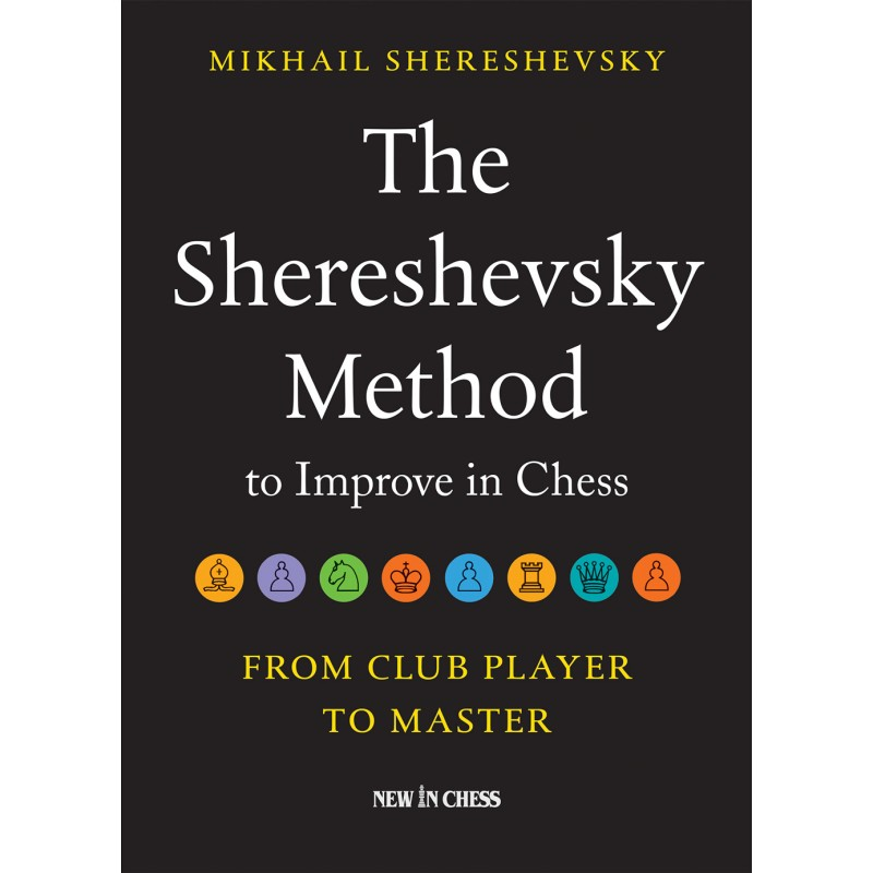The Shereshevsky Method to Improve in Chess - Mikhail Shereshevsky. (PDF). The-shereshevky-method-to-improve-in-chess-mikail-shereshevsky-k-5351