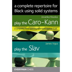 A Complete Repertoire for Black using solid systems by J. Houska and J. Vigus (K-5369)