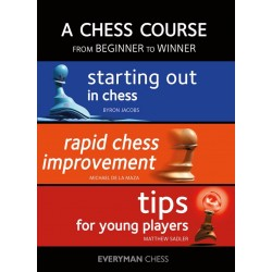 A Chess Course: From Beginner to Winner by B. Jacobs, M. De La Maza, M. Sadler (K-5371)