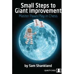 Small Steps to Giant Improvement by Sam Shankland (K-5382)