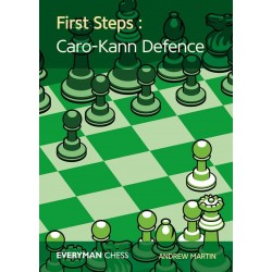 First Steps: The Caro-Kann by Andrew Martin (K-5416)