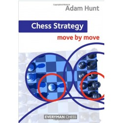 "A. Hunt  ""Chess Strategy: Move by Move"" (K-3569)"