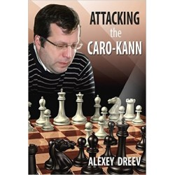 "A. Dreew ""Attacking the Caro-Kann - A White Repertoire"" (K-3676)"