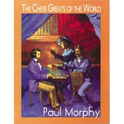 Paul Morphy - The Chess Greats of the World (K-698/pm)