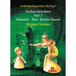 Understanding Before Moving 3.2 - Sicilian Structures - Herman Grooten (K-5976)
