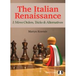 The Italian Renaissance - Vol. I: Move Orders, Tricks and Alternatives - Martyn Kravtsiv (K-5870)