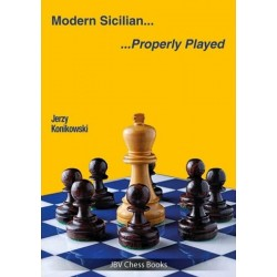 Modern Sicilian .... Properly Played - Jerzy Konikowski (K-5884)