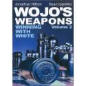 "Jonathan Hilton, Dean Ippolito ""Wojo's Weapons: Winning With White"" Vol. 2 (K-5004)"