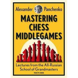"Alexander Panchenko ""Mastering Chess Middlegames"" (K-5008)"