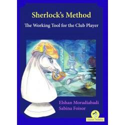 Sherlock`s Method: The Working Tool for the Club Player - Elshan Moradiabadi, Sabina Foisor (K-5905)