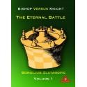 Bishop versus Knight The Eternal Battle - Vol. 1 - Boroljub Zlatanovic (K-6020)