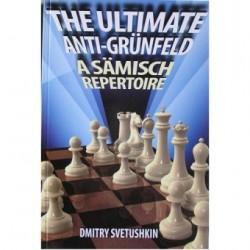 "D.Svetushkin ""The Ultimate Anti-Grunfeld. A Samisch Repertoire"" (K-3625/ag)"