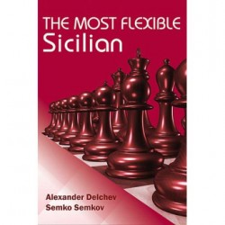 A.Delchev, S.Semkov, The Most Flexible Sicilian