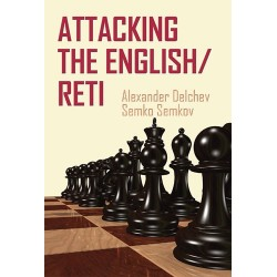 A. Delchev, S. Semkov - Attacking The English / RETI (K-5091)