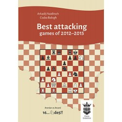 Best Attacking Games of 2012-2015 With Extensive Analysis (K-5072)