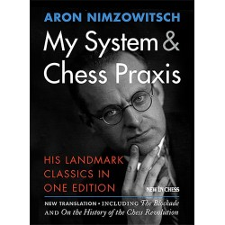 Aaron Nimzowitsch - My System & Chess Praxis (K-5122)