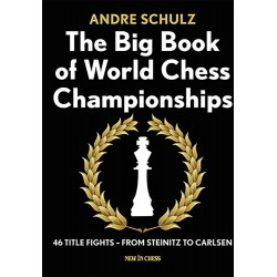 Andre Schulz - The Big Book of World Chess Championships (K-5123)