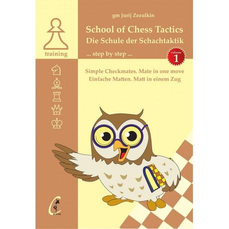 GM J. Zezulkin - School of Chess Tactics. Step by Step vol. 1 (K-5126/1)