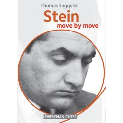 Thomas Engqvist - Stein: Move by Move. Learn from the Games of a Chess Legend (K-5156)