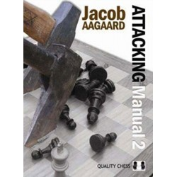 Jacob Aagaard - Attacking Manual 2 (K-2478/2)